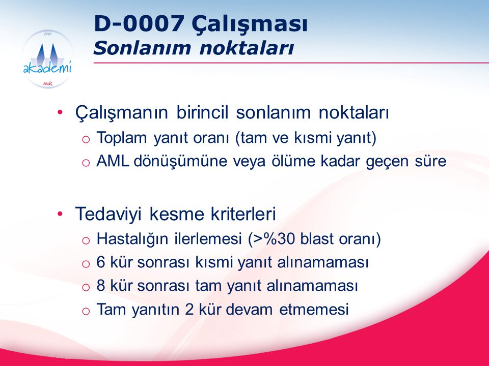 D-0007 Çalışması Sonlanım noktaları