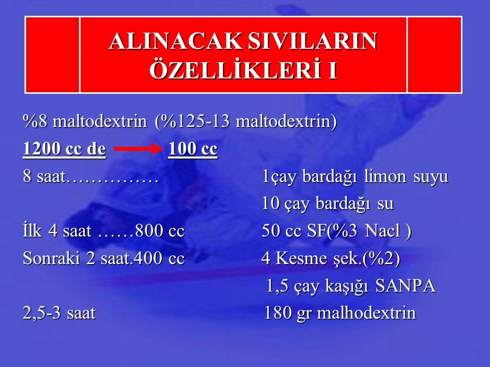 ALINACAK SIVILARIN ÖZELLİKLERİ I