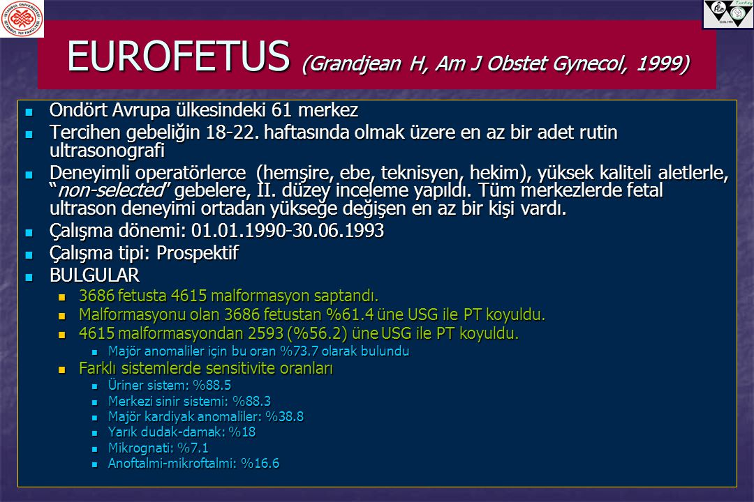 EUROFETUS (Grandjean H, Am J Obstet Gynecol, 1999)