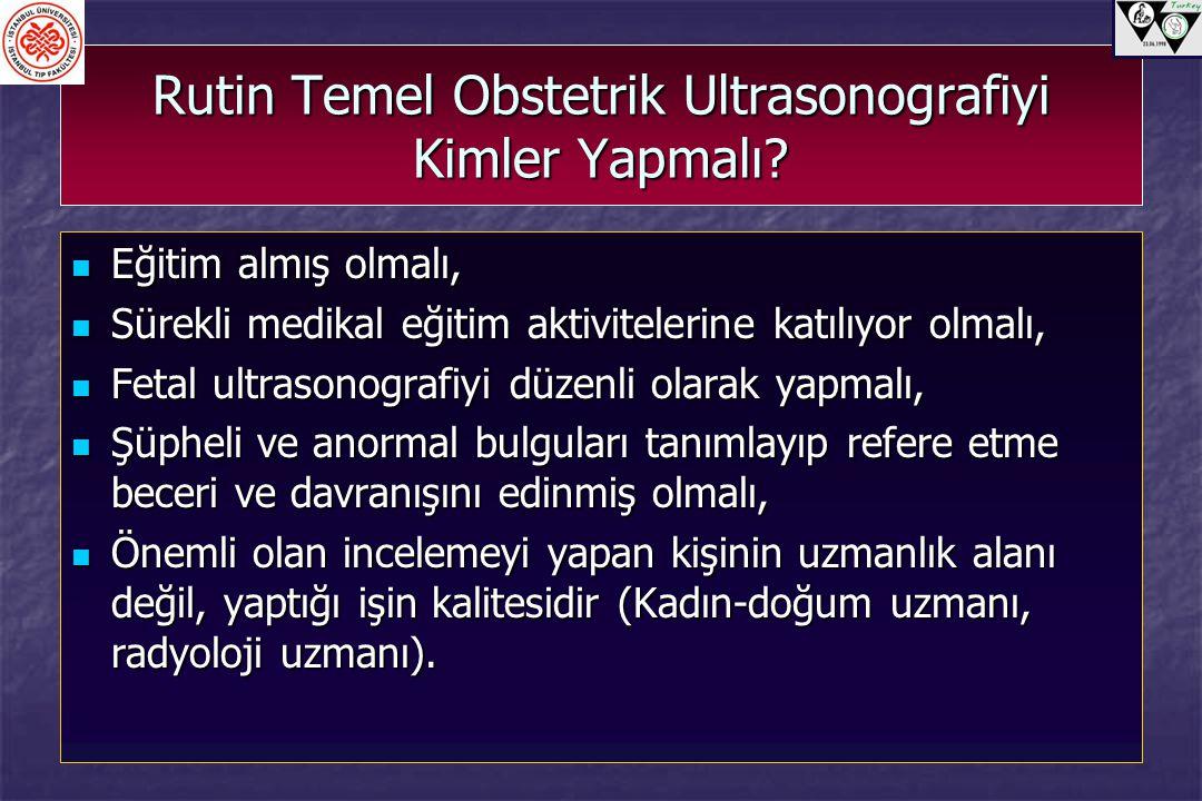 Rutin Temel Obstetrik Ultrasonografiyi Kimler Yapmalı