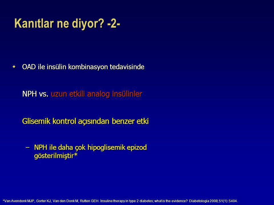 Kanıtlar ne diyor -2- NPH vs. uzun etkili analog insülinler