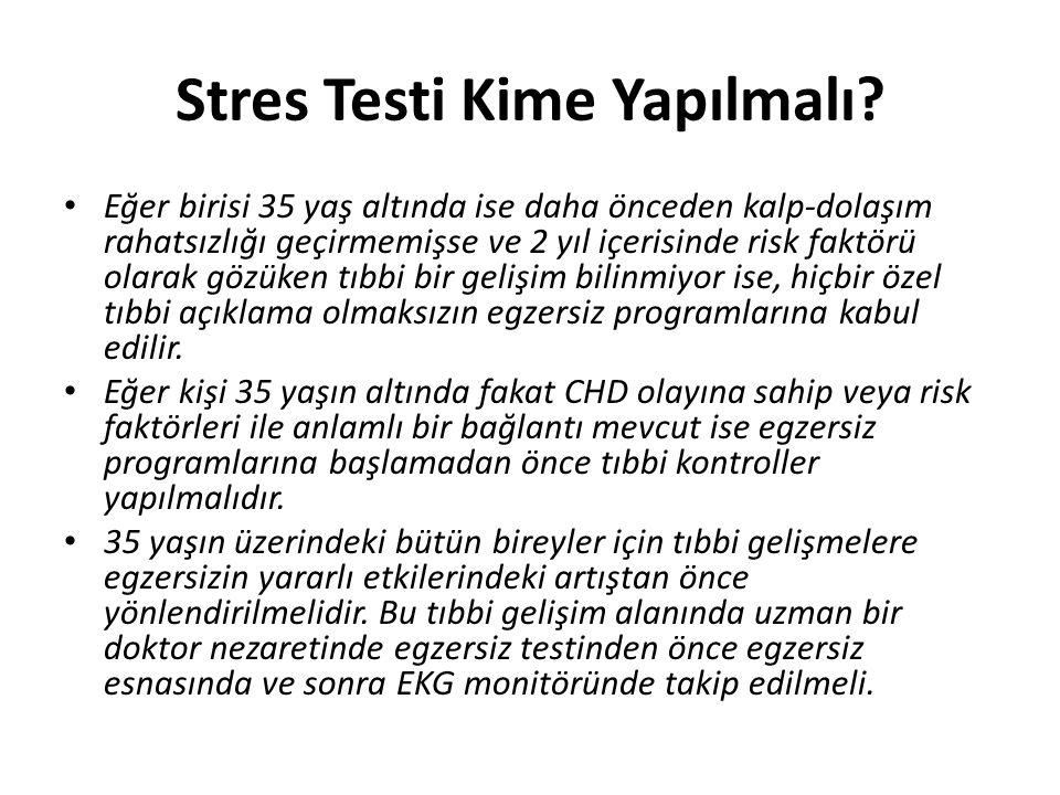 Stres Testi Kime Yapılmalı