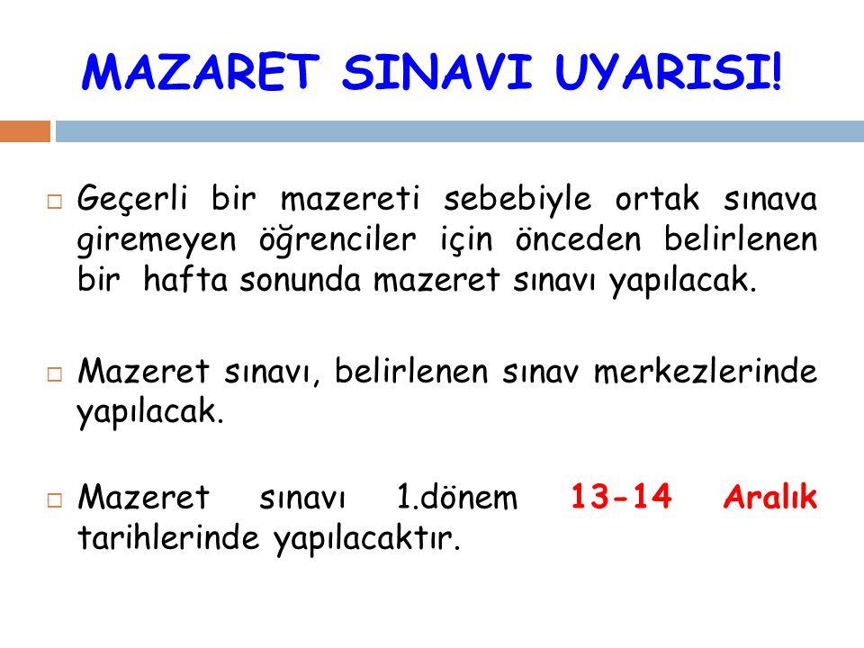 MAZARET SINAVI UYARISI!