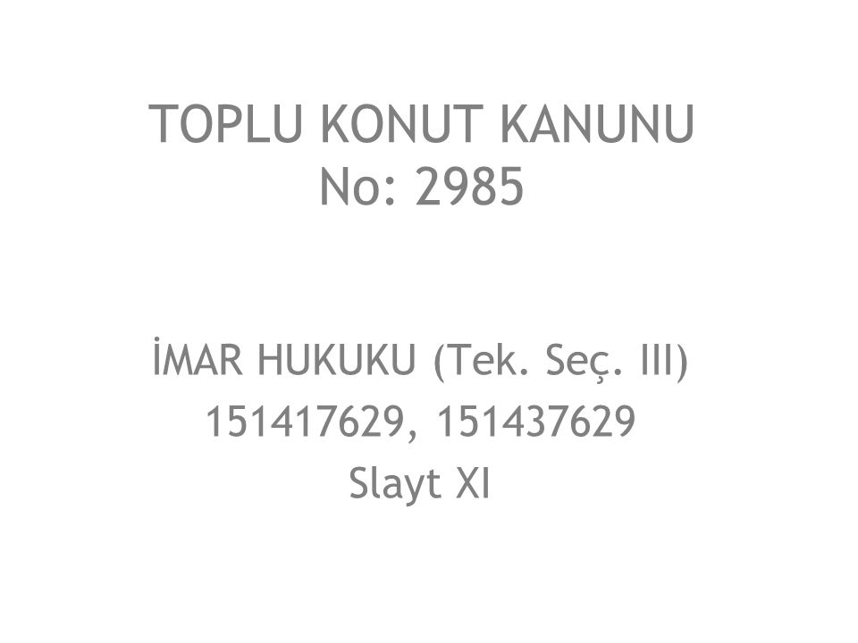 İMAR HUKUKU (Tek. Seç. III) 151417629, 151437629 Slayt XI
