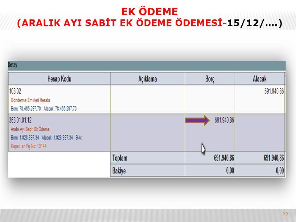 (ARALIK AYI SABİT EK ÖDEME ÖDEMESİ-15/12/….)