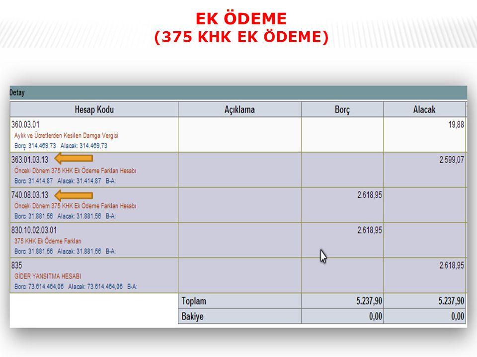 EK ÖDEME (375 KHK EK ÖDEME)