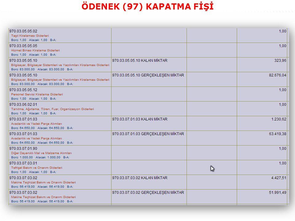 ÖDENEK (97) KAPATMA FİŞİ