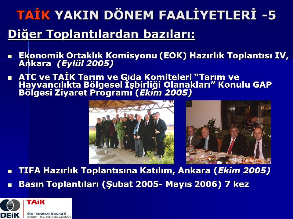 TAİK YAKIN DÖNEM FAALİYETLERİ -5