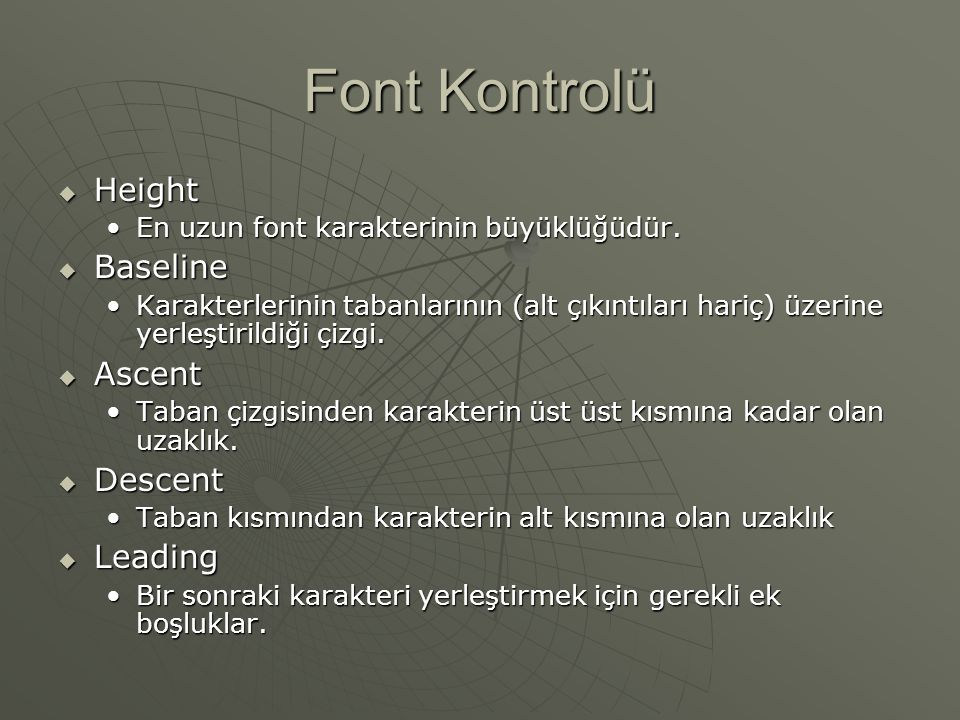 Font Kontrolü Height Baseline Ascent Descent Leading
