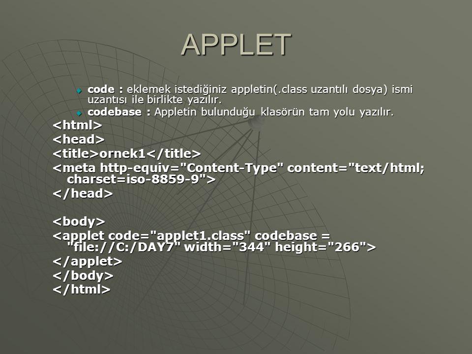 APPLET <html> <head> <title>ornek1</title>