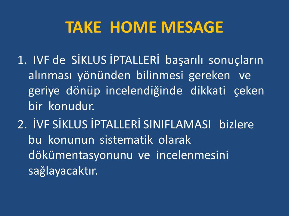 TAKE HOME MESAGE