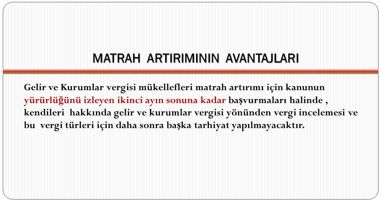 MATRAH ARTIRIMININ AVANTAJLARI