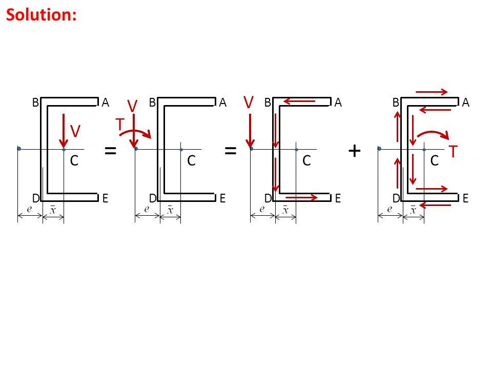 Solution: V A C B E D = T +