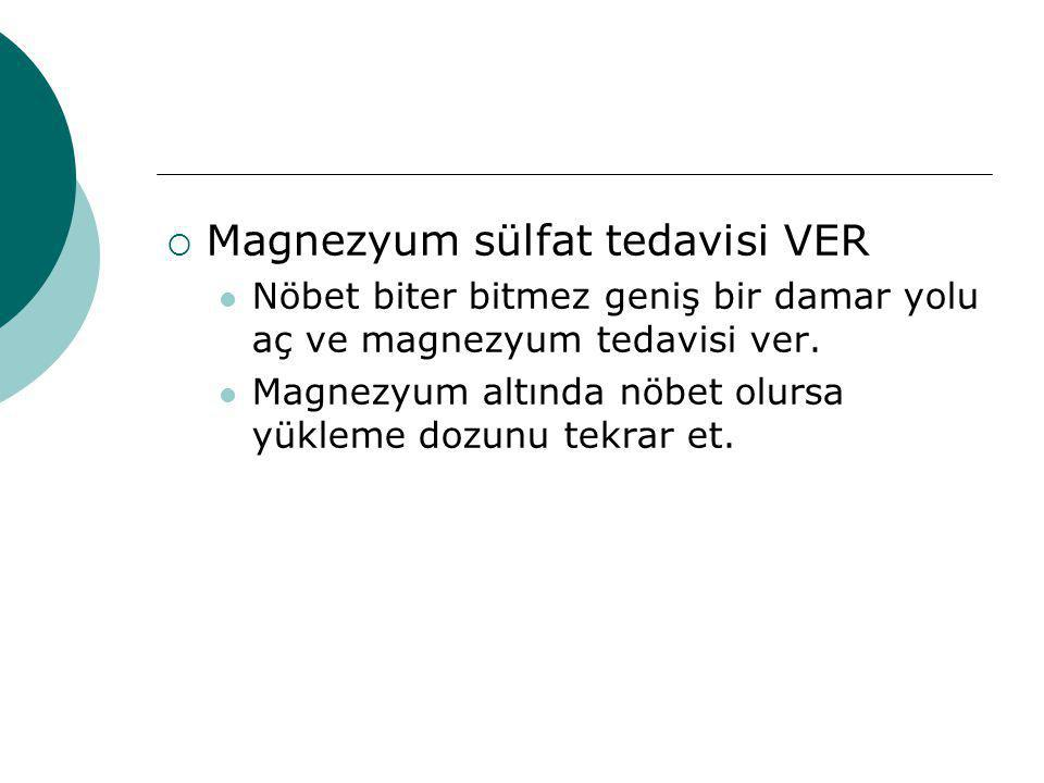 Magnezyum sülfat tedavisi VER