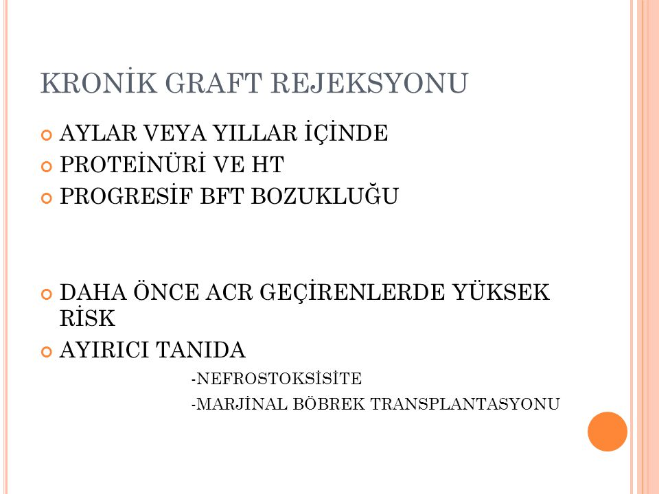 KRONİK GRAFT REJEKSYONU