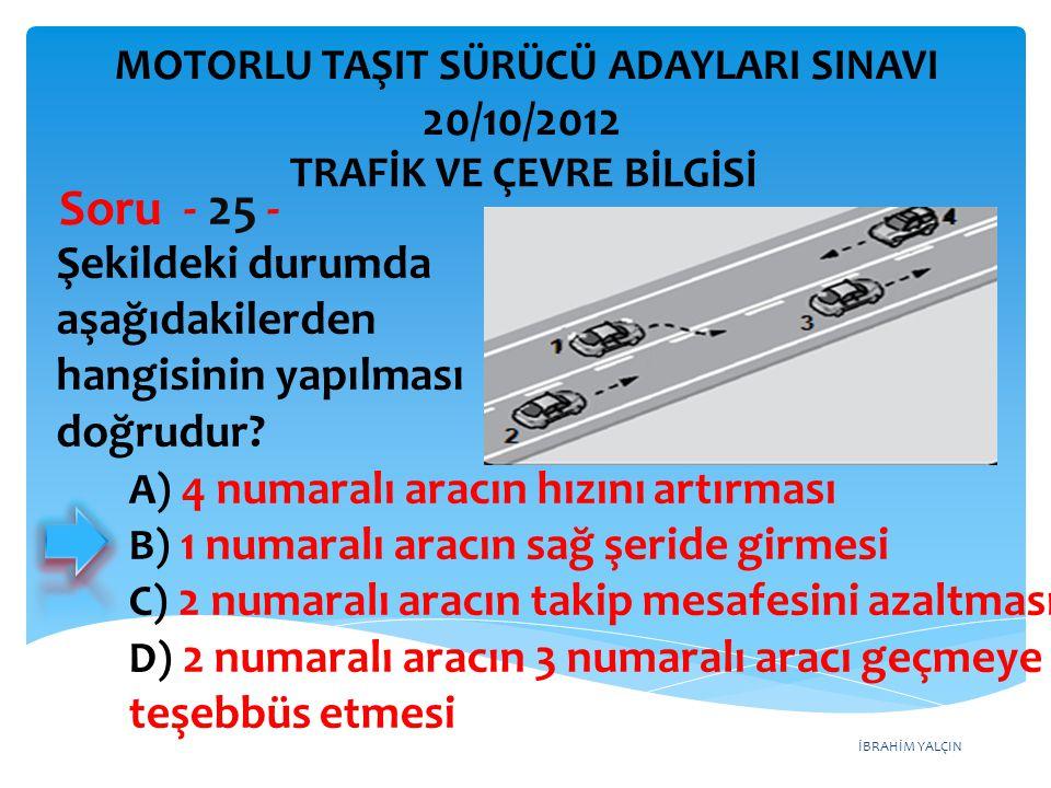 Soru - 25 - 20/10/2012 Şekildeki durumda aşağıdakilerden