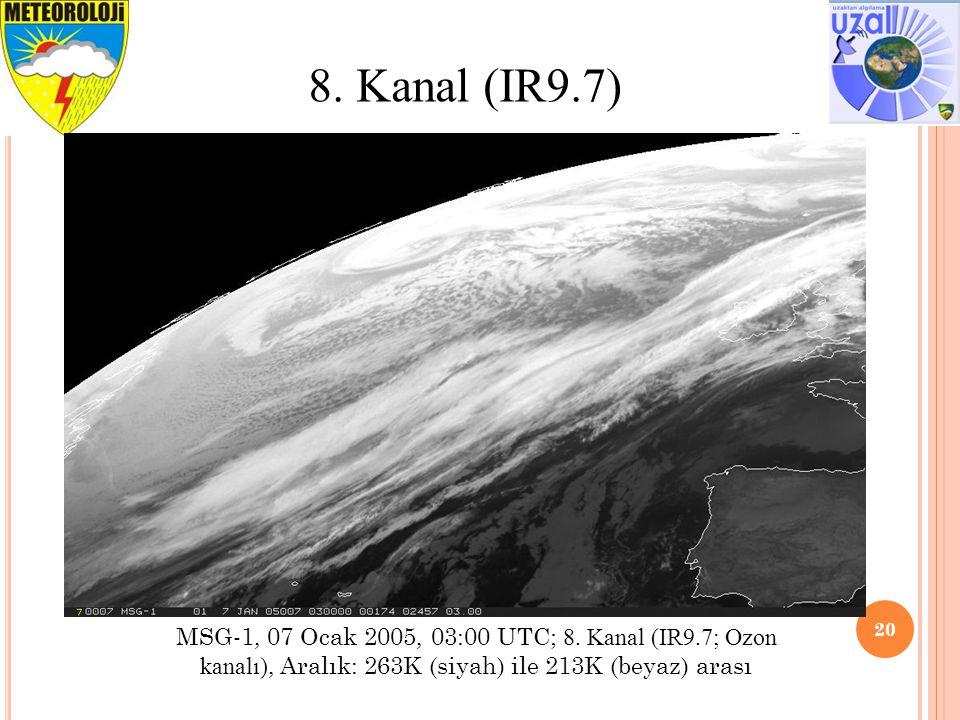8. Kanal (IR9.7) MSG-1, 07 Ocak 2005, 03:00 UTC; 8.