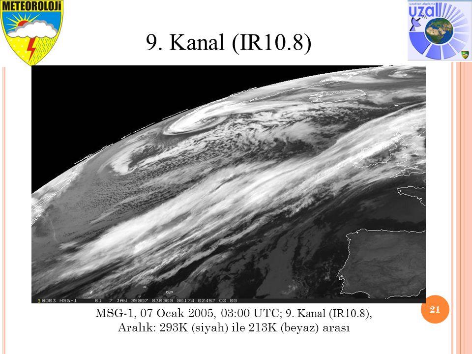 9. Kanal (IR10.8) MSG-1, 07 Ocak 2005, 03:00 UTC; 9.