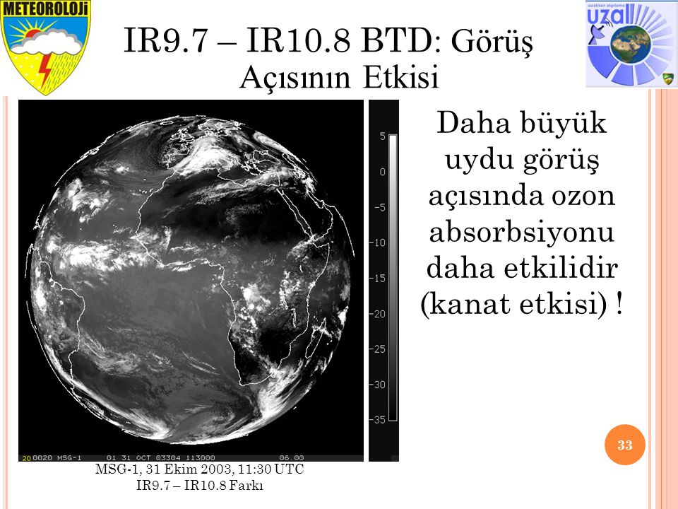 IR9.7 – IR10.8 BTD: Görüş Açısının Etkisi
