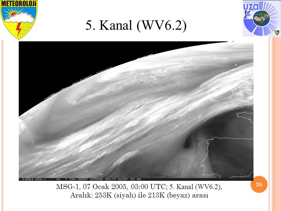 5. Kanal (WV6.2) MSG-1, 07 Ocak 2005, 03:00 UTC; 5.