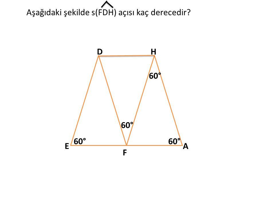 Aşağıdaki şekilde s(FDH) açısı kaç derecedir
