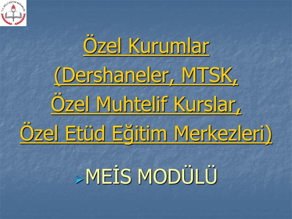 Özel Etüd Eğitim Merkezleri)