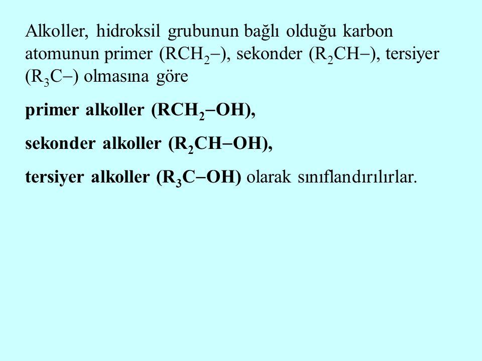 Alkoller, hidroksil grubunun bağlı olduğu karbon atomunun primer (RCH2), sekonder (R2CH), tersiyer (R3C) olmasına göre