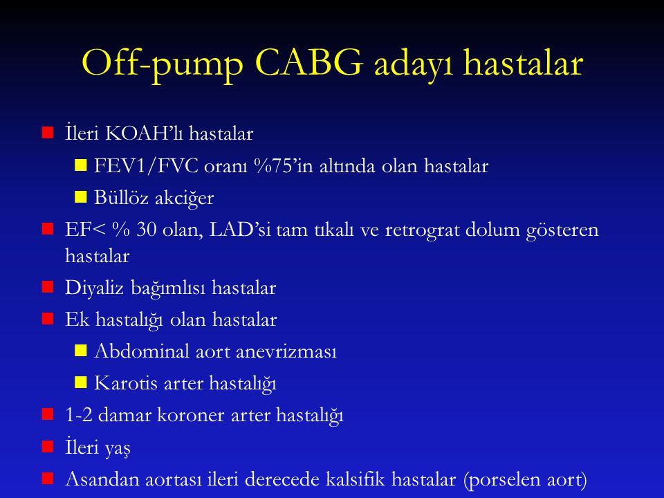 Off-pump CABG adayı hastalar