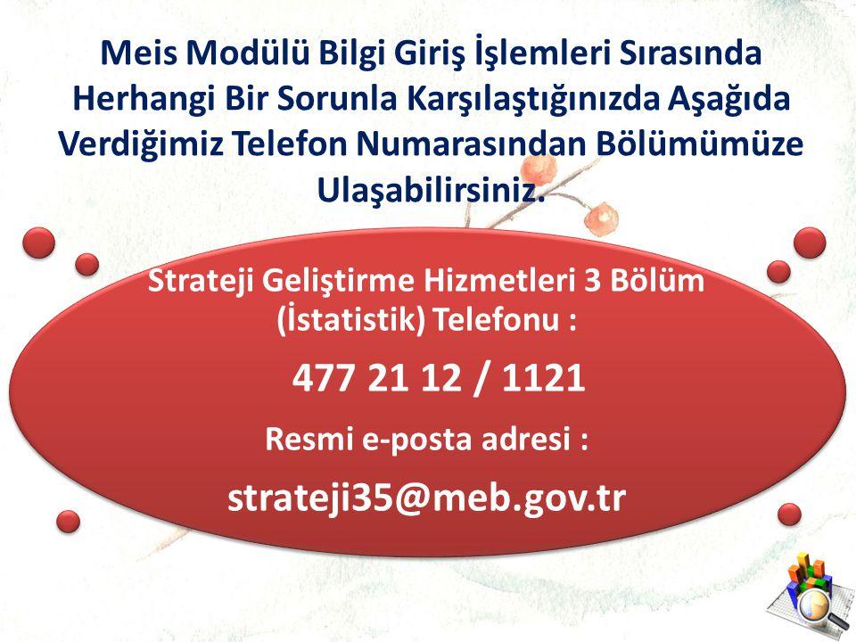 Strateji Geliştirme Hizmetleri 3 Bölüm (İstatistik) Telefonu :