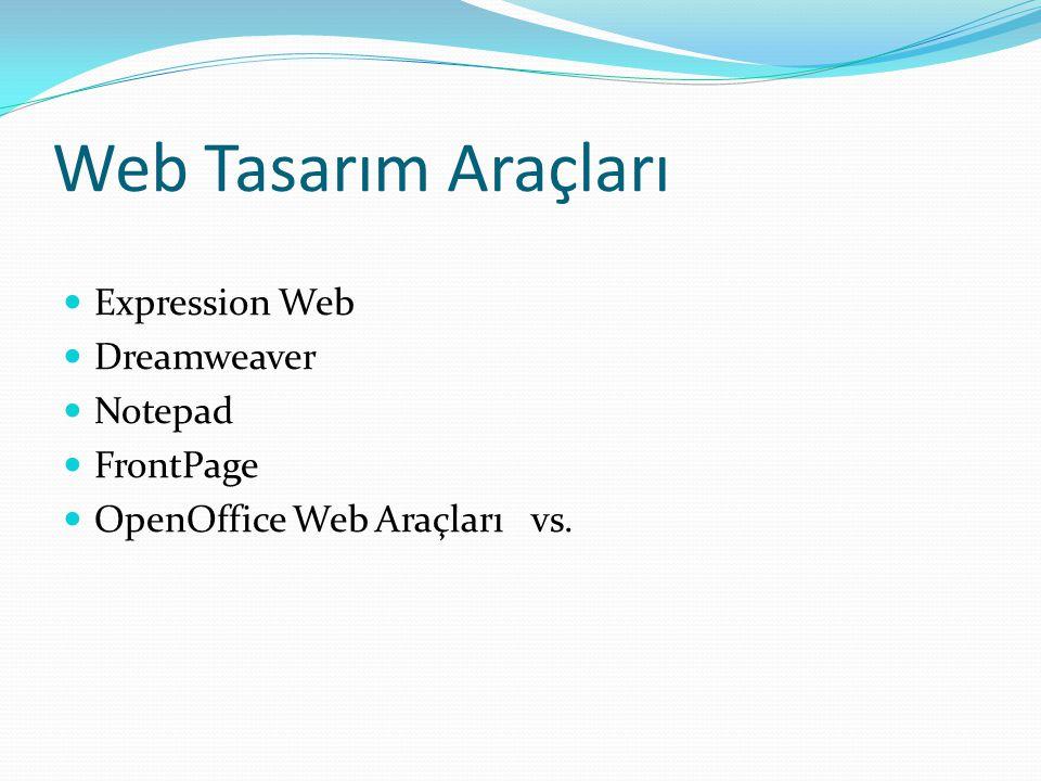 Web Tasarım Araçları Expression Web Dreamweaver Notepad FrontPage