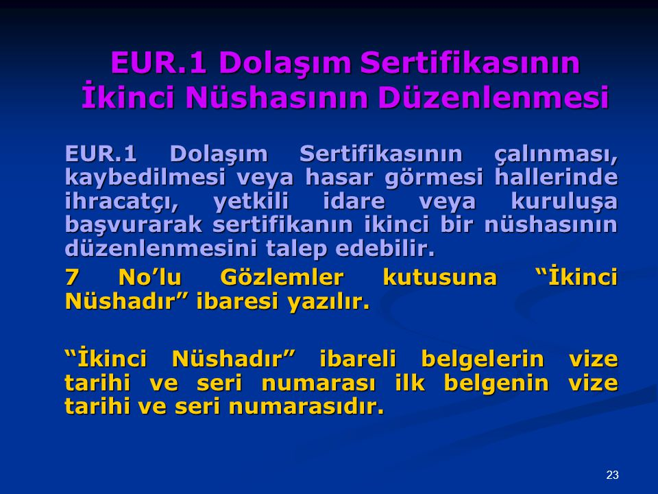 EUR.1 Dolaşım Sertifikasının İkinci Nüshasının Düzenlenmesi
