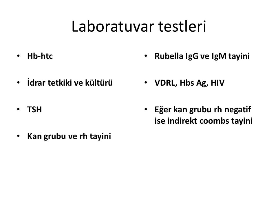 Laboratuvar testleri Hb-htc İdrar tetkiki ve kültürü TSH