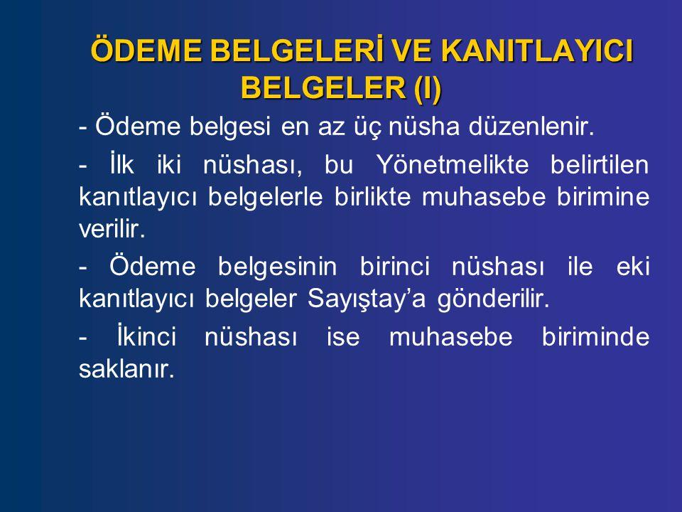 ÖDEME BELGELERİ VE KANITLAYICI BELGELER (I)