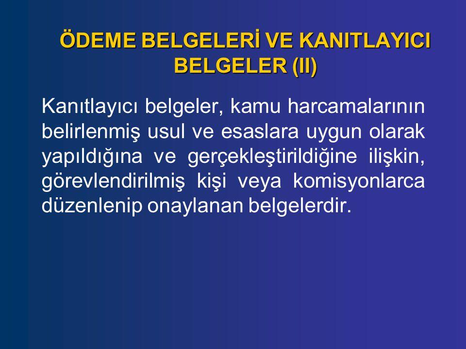 ÖDEME BELGELERİ VE KANITLAYICI BELGELER (II)