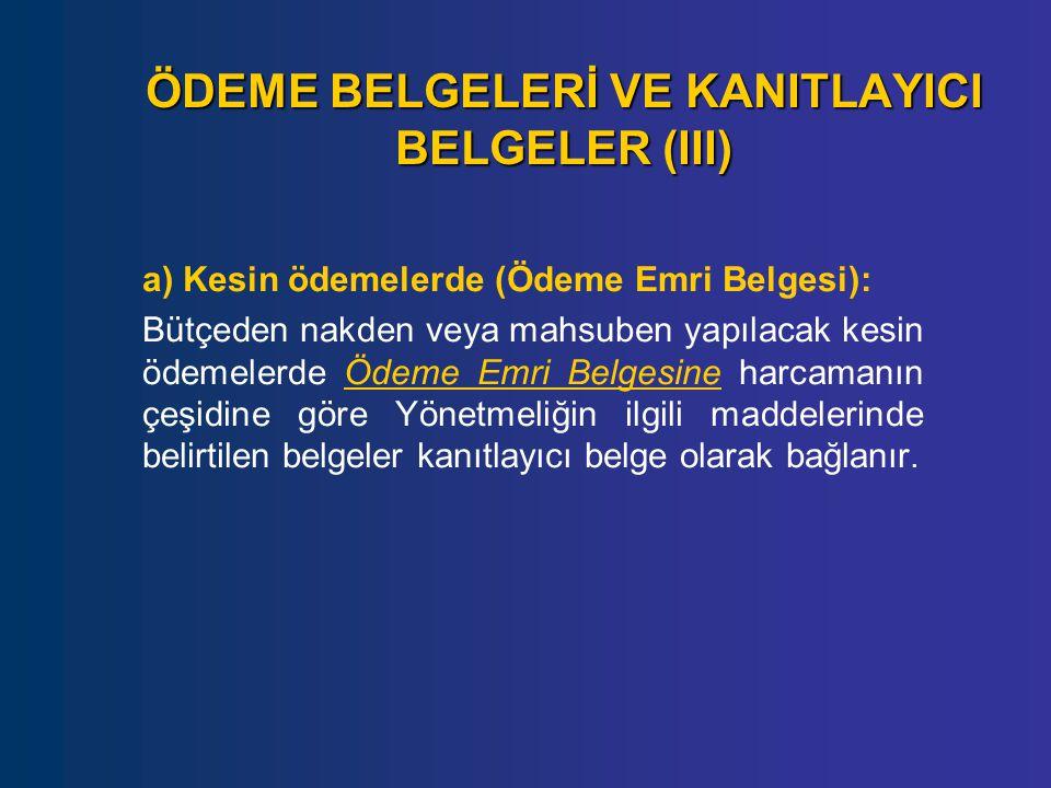 ÖDEME BELGELERİ VE KANITLAYICI BELGELER (III)