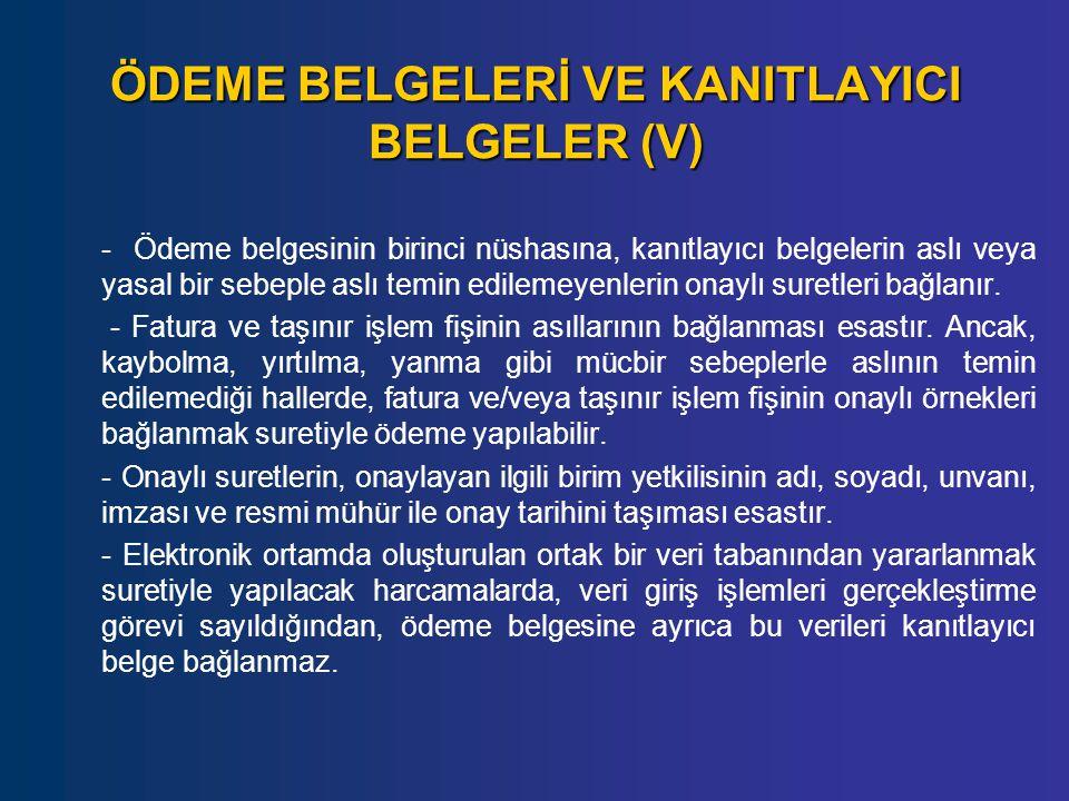 ÖDEME BELGELERİ VE KANITLAYICI BELGELER (V)