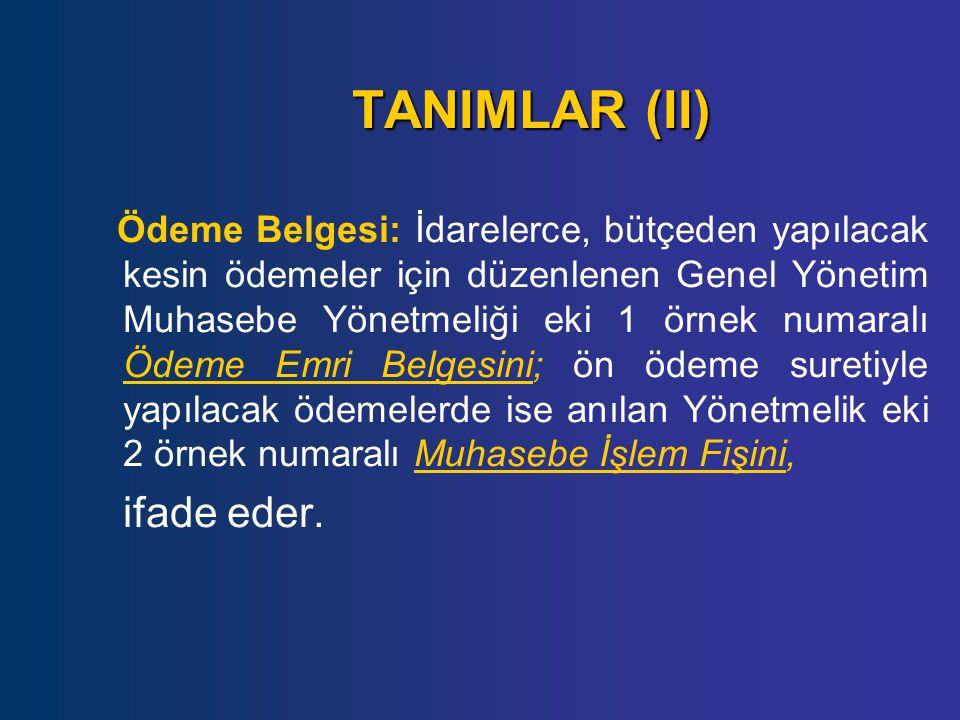 TANIMLAR (II) ifade eder.