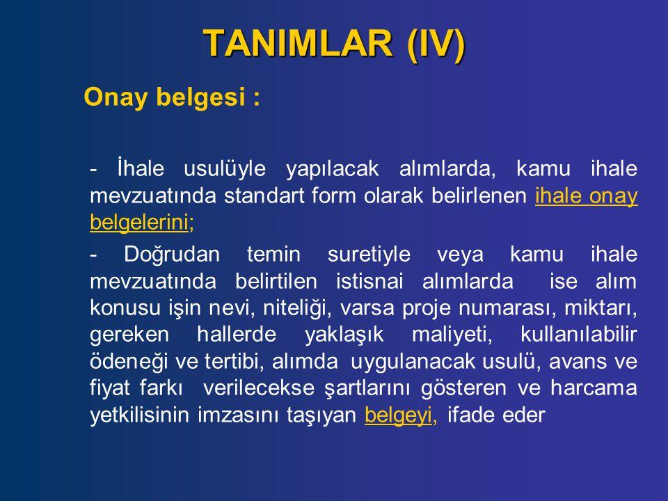 TANIMLAR (IV) Onay belgesi :