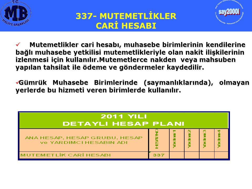 337- MUTEMETLİKLER CARİ HESABI