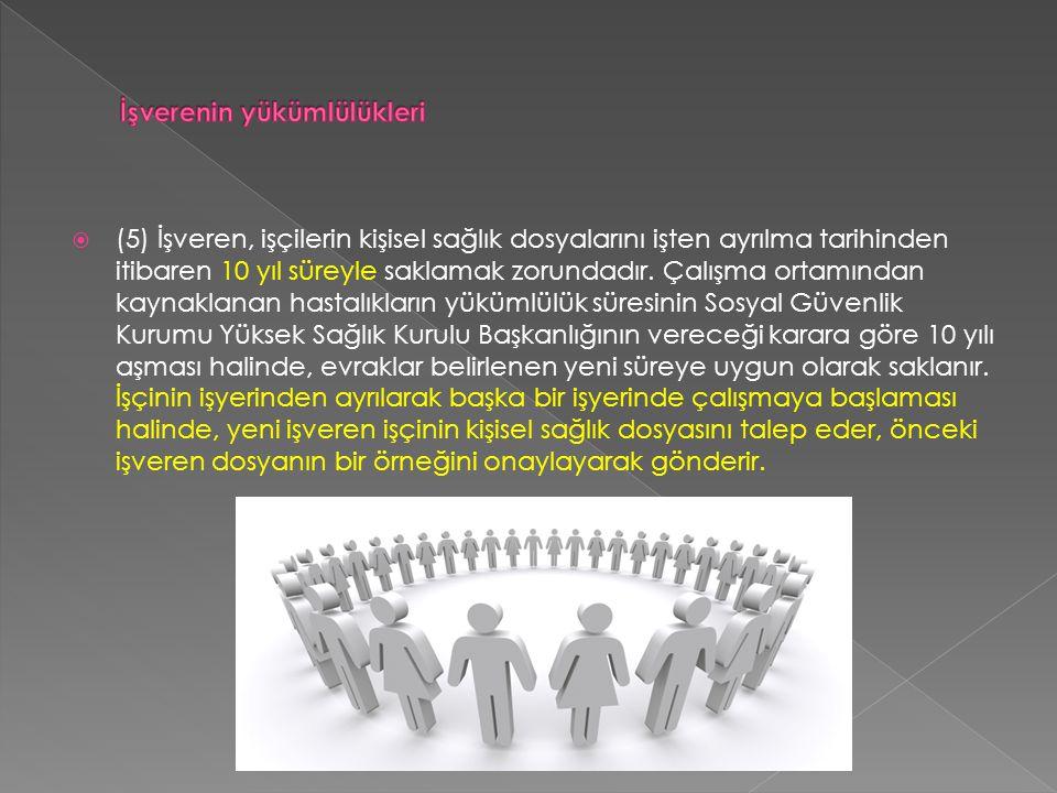 İşverenin yükümlülükleri