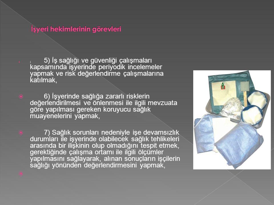 İşyeri hekimlerinin görevleri