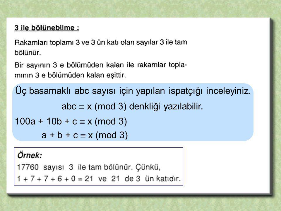 Üç basamaklı abc sayısı için yapılan ispatçığı inceleyiniz.