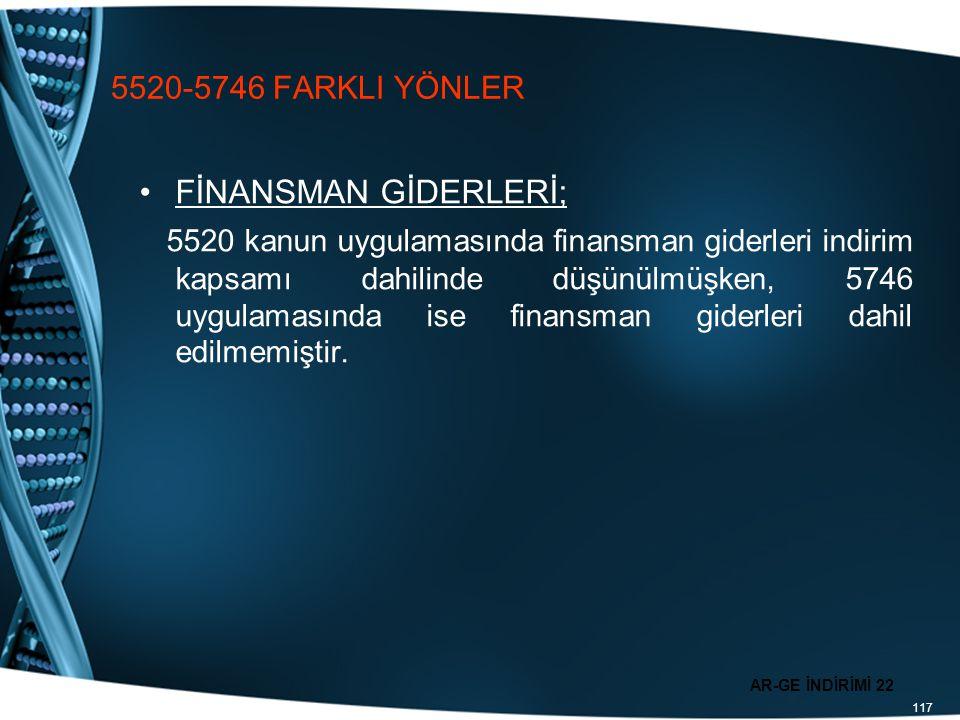 5520-5746 FARKLI YÖNLER FİNANSMAN GİDERLERİ;
