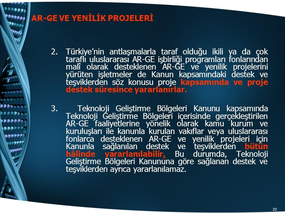 AR-GE VE YENİLİK PROJELERİ