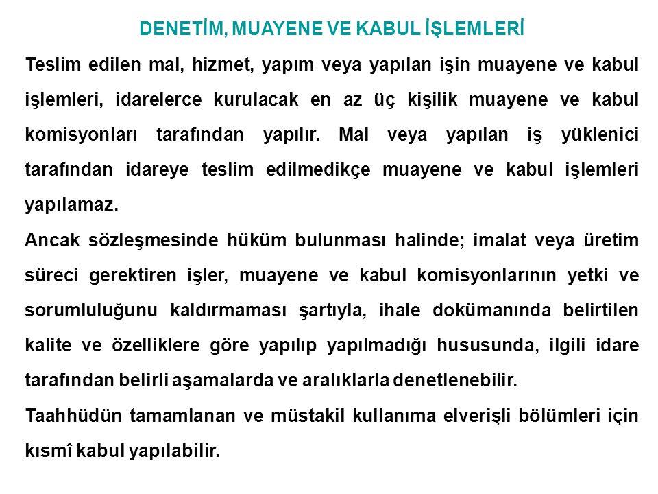 DENETİM, MUAYENE VE KABUL İŞLEMLERİ