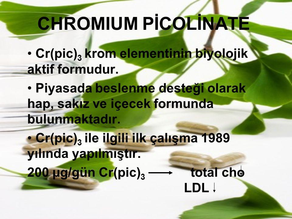 CHROMIUM PİCOLİNATE Cr(pic)3 krom elementinin biyolojik aktif formudur.