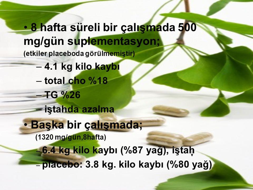 8 hafta süreli bir çalışmada 500 mg/gün suplementasyon;