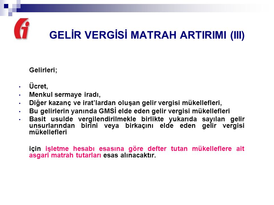 GELİR VERGİSİ MATRAH ARTIRIMI (III)