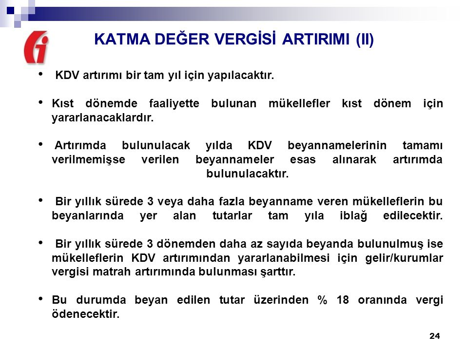 KATMA DEĞER VERGİSİ ARTIRIMI (II)