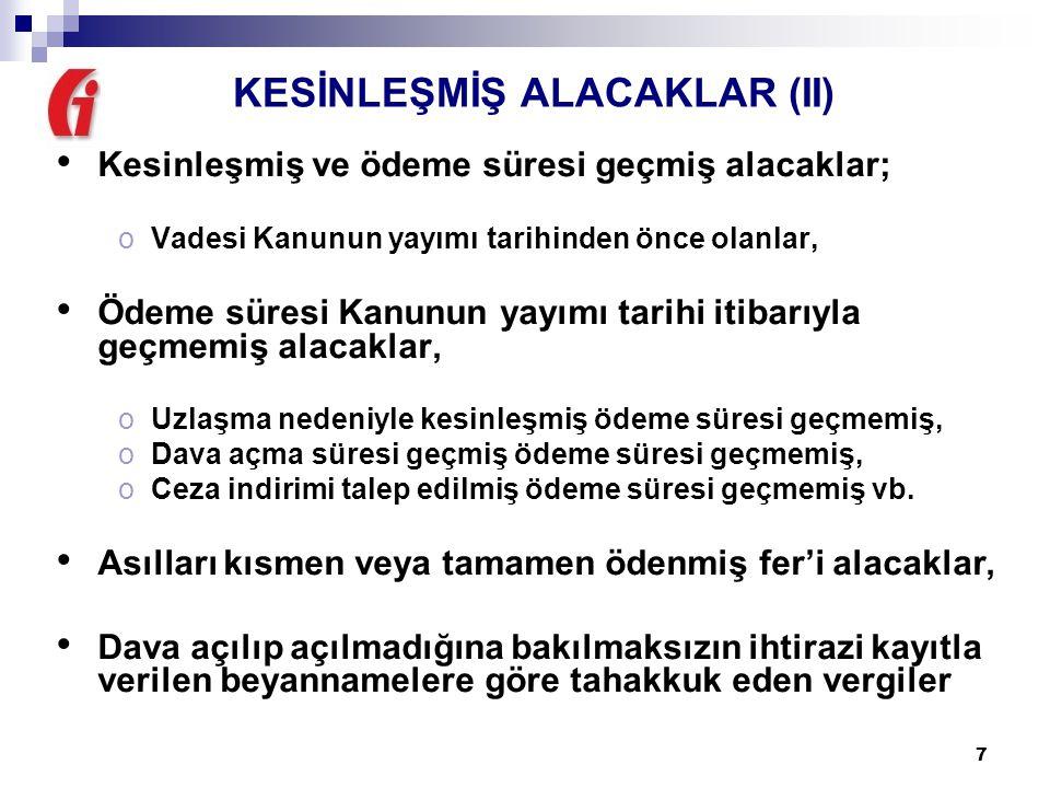 KESİNLEŞMİŞ ALACAKLAR (II)